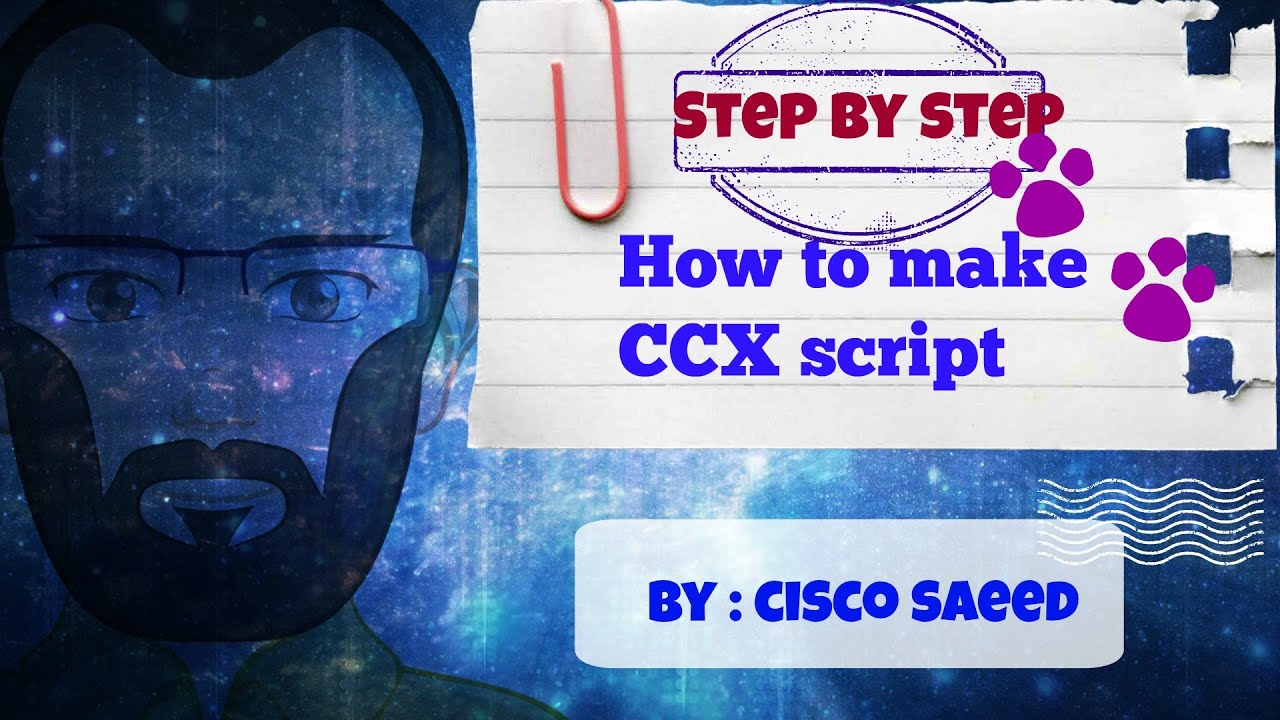 How to make CCX script (Change the language and Welcome message) Step by  step -CCIE