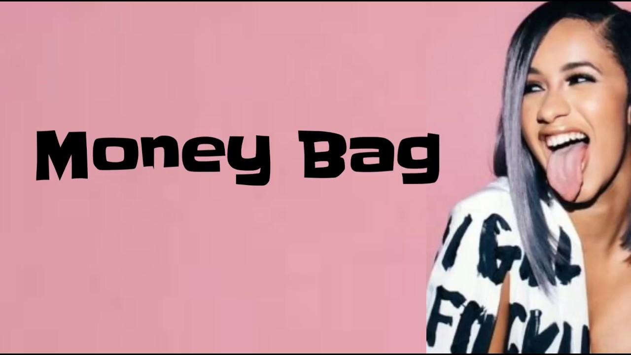 19a68c98718d Cardi B - Money Bag (Lyrics) - YouTube