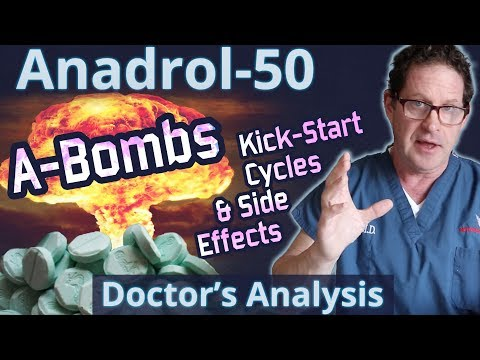 Anadrol-50 - A-Bombs - Doctor's Analysis Of Side Effects & Properties