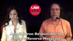 Are children responsible for parent's reverse mortgage?