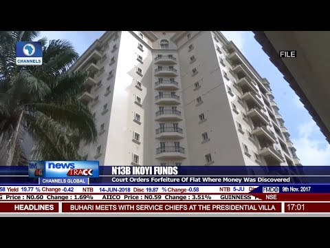Court Orders Forfeiture Of Ikoyi Apartment Where EFCC Found N13Bn Pt 1   News@10  