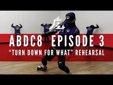 KINJAZ   ABDC Episode 3 Lil' Jon  Turn Down For What  Rehearsal