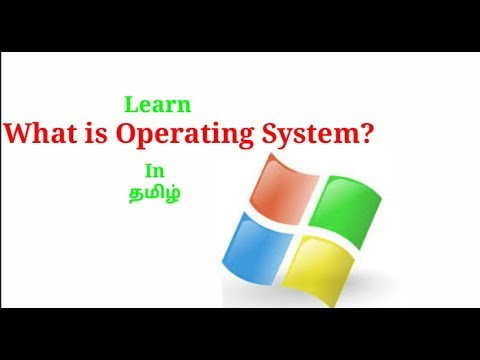 What Is Operating System?| LearnItIntamil |Tamil