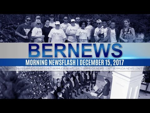 Bernews Newsflash For Friday December 15, 2017