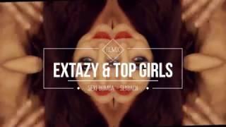 EXTAZY & TOP GIRLS - Sexi Bomba (Slayback Remix)