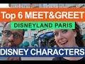 Top 6 BEST CHARACTER MEET & GREET LOCATIONS Disneyland Paris