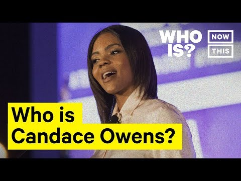 Who Is Candace Owens? Narrated by Yedoye Travis | NowThis
