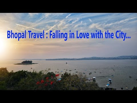 Bhopal Diaries - Falling in Love With the City (Day 1)   #bhopal #travel #travelvlog