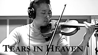 Tears in Heaven Eric Clapton Violin Cover (Edward Chang)
