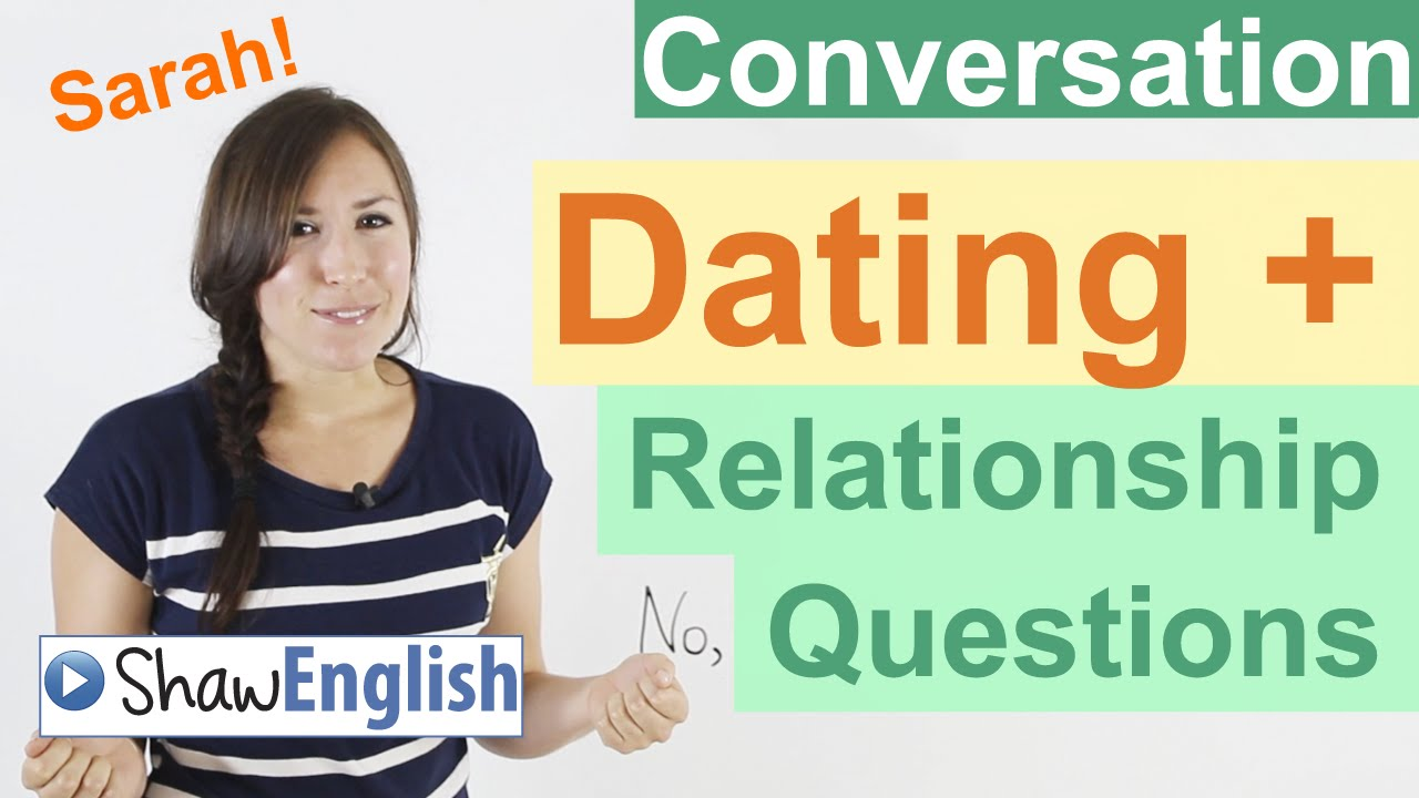 dating and relationship questions