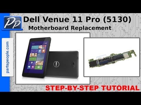 Dell Venue 11 Pro (5130) Motherboard Replacement Video Tutorial Teardown