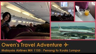 Malaysia Airlines MH1155 : Penang to Kuala Lumpur Boeing 737-800