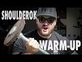 SHOULDEROK WARM-UP