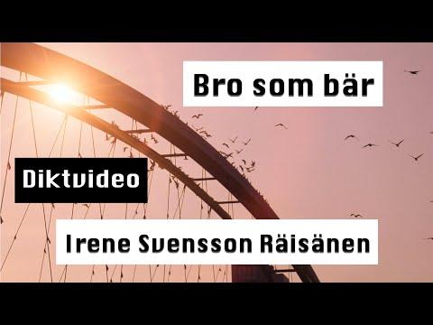 Bro som bär diktvideo av poeten Iréne Svensson Räisänen