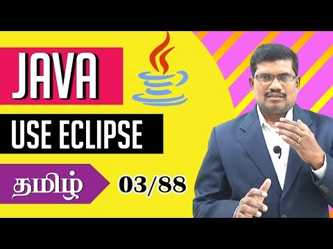 #3 How to use Eclipse for Java Programming? || Core Java in Tamil thumbnail