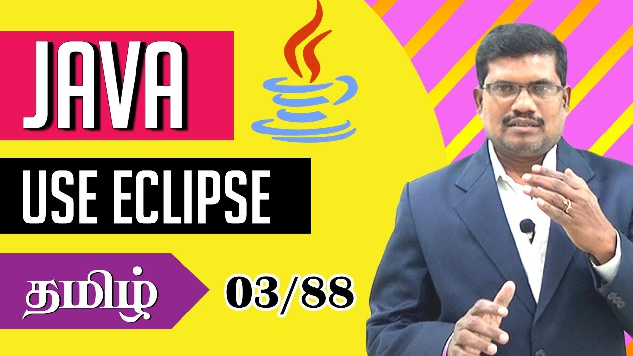 #3 How to use Eclipse for Java Programming? || Core Java in Tamil