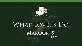 Maroon 5 - What Lovers Do ft. SZA - LOWER Key (Piano Karaoke / Sing Along)