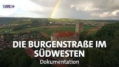 Auf der Deutschen Burgenstraße | Geschichte & Entdeckungen