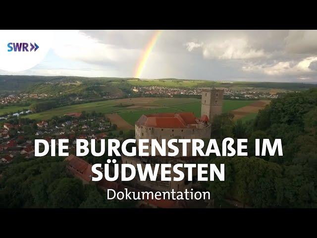 Auf der Deutschen Burgenstraße   Geschichte & Entdeckungen