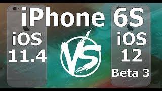 Speed Test : iPhone 6S - iOS 12 Beta 3 vs iOS 11.4 (iOS 12 Public Beta 2 Build 16A5318d)