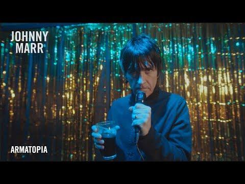 Смотреть клип Johnny Marr - Armatopia