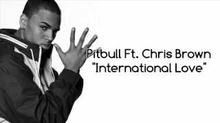 Pitbull Ft. Chris brown - International Love traducido Inges/Español
