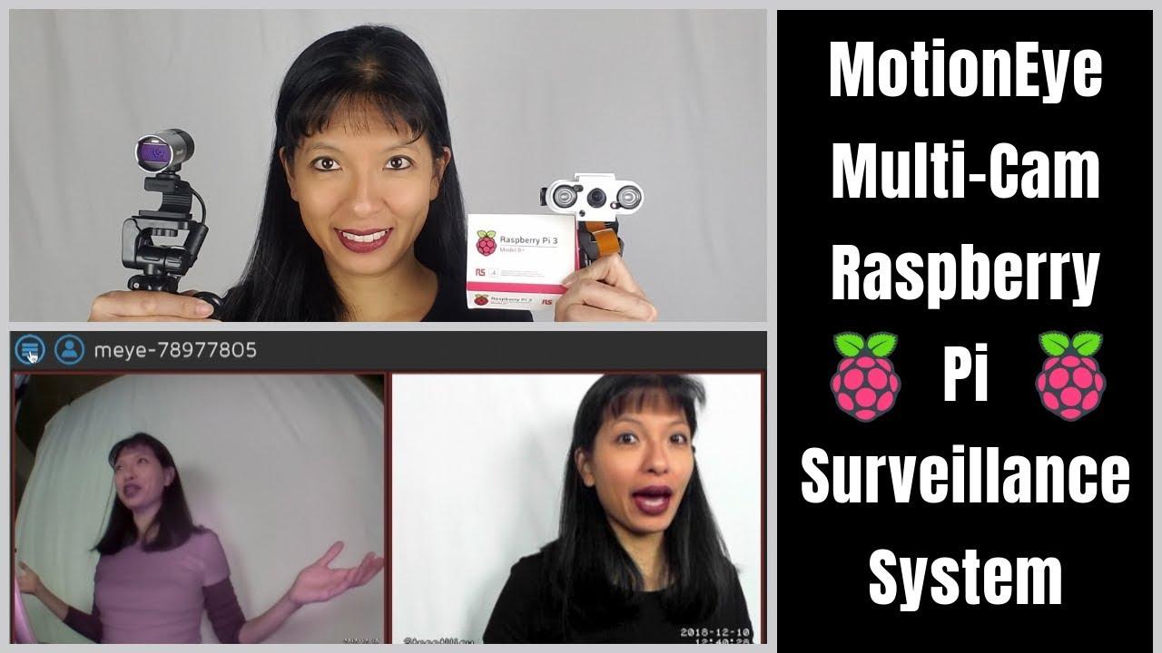 MotionEye Part 2: Raspberry Pi Multi Camera Surveillance System