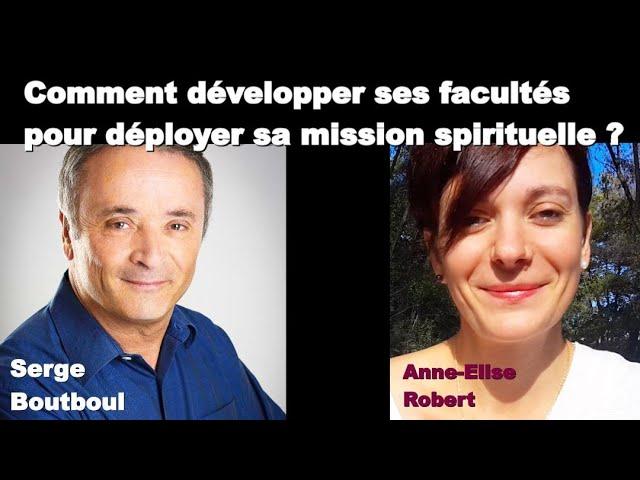 Interview de Serge Boutboul (Le Grand Changement - Par Anne-Elise Robert)