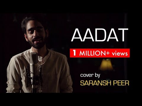 Aadat - Ninja | Acoustic cover by Saransh Peer | Sing Dil Se Unplugged | GoldBoy | Nirmaan