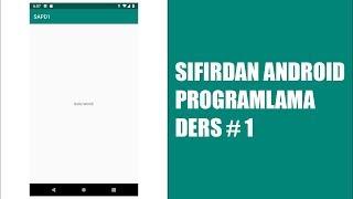 Android Studio ile Proje Oluşturma ve Önemli Dosyalar Sıfırdan Android Programlama Dersleri 1