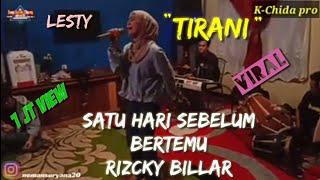 """Download Lagu """"TIRANI""""LESTI SUARA NYA SANGAT MENGGElEGAR...DI HAYATI BANGET mp3"""