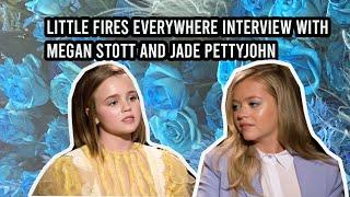 Little Fires Everywhere Interview | Megan Stott And Jade Pettyjohn