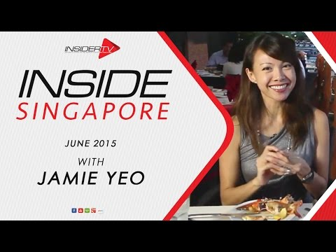 INSIDE Singapore with Jamie Yeo | June 2015