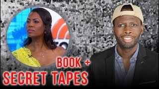 Omarosa, The Secret Tapes and Her Book, 'Unhinged'