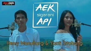 Download lagu Aek Sigarani Api - Henry Manullang & Yanti Sitohang
