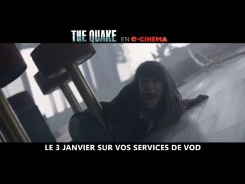 THE QUAKE - Bande annonce VF  e-cinéma