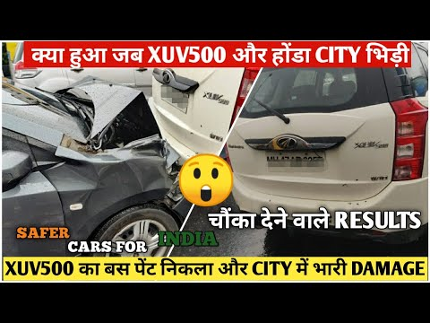 Accident of Honda City and Mahindra Xuv500 | Build Quality Of Xuv 500 and Honda City | Nikhil Rana
