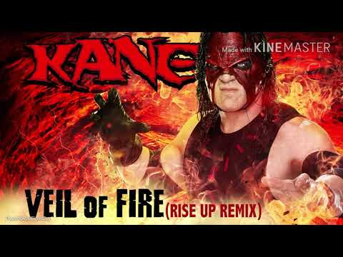 Kane Theme Song - Veil of Fire (Rise Up Remix) BEST/CLEAREST Version on Youtube