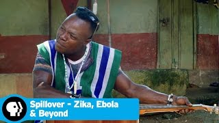 SPILLOVER - ZIKA, EBOLA & BEYOND | Ebola Song | PBS