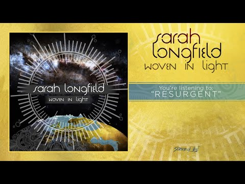 Sarah Longfield - Woven in Light (full album) 2015