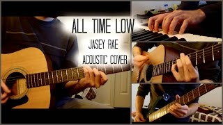 ALL TIME LOW - Jasey Rae - Acoustic Cover