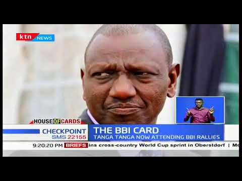 Ruto allies move to attend BBI events shifts focus |House of cards