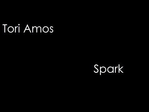 Tori Amos - Spark (lyrics)