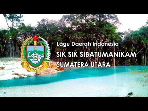 Sik Sik Sibatumanikam - Lagu Daerah Sumatera Utara (Karoke dengan Lirik)