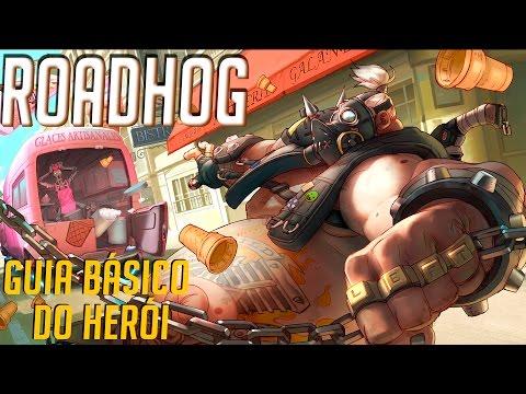 COMO JOGAR DE ROADHOG - GUIA DO HERÓI - Overwatch Brasil