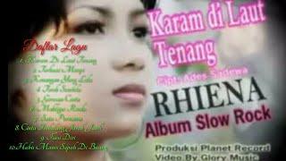Rhiena Karam di laut tenang full album