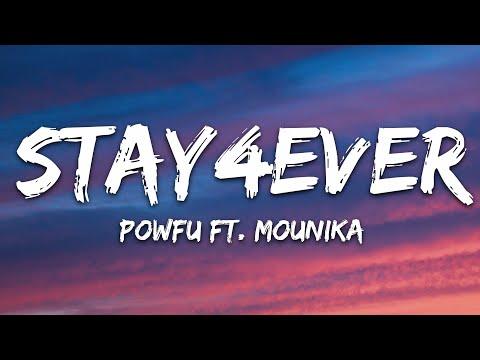 Powfu - Stay4ever Ft Mounika