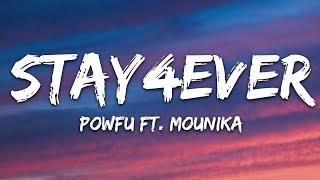 Powfu - stay4ever (Lyrics) ft. Mounika.