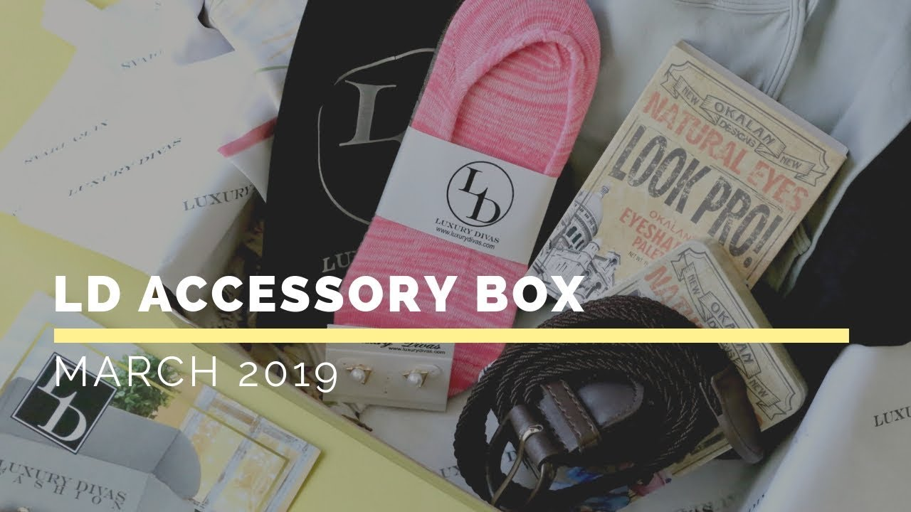 Ld Accessory Box Review March 2019 Fashion Subscription