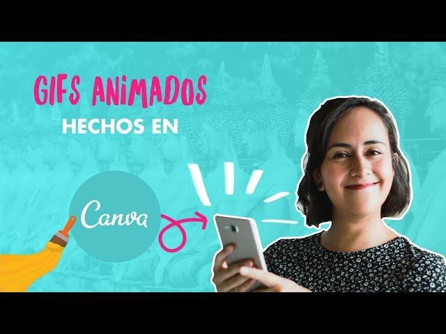 Cómo crear GIFs animados en Canva Pro | Aprende con Diana Muñoz
